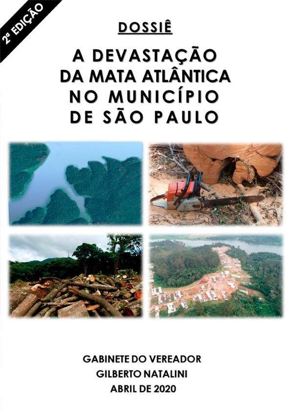 Derrubada criminosa da Mata Atlântica traz risco ao abastecimento de água em SP
